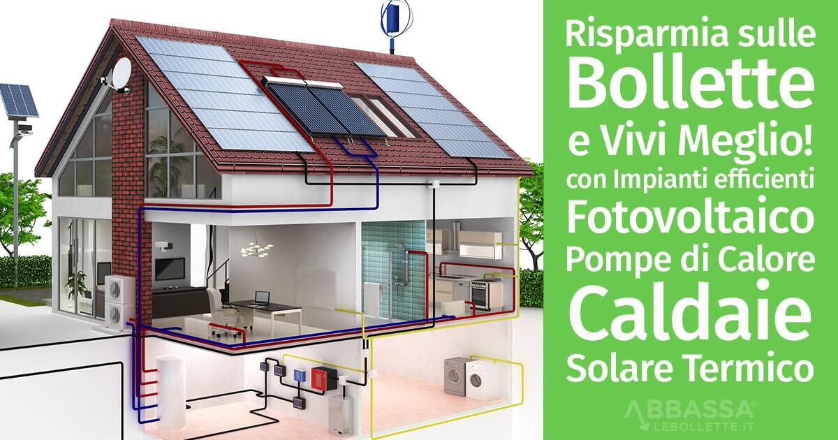 Fotovoltaico caldaie a condensazione pompe di calore for Impianto fotovoltaico con pompa di calore prezzi