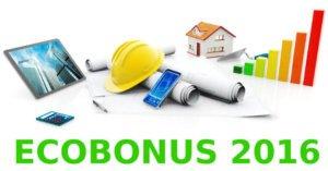 Ecobonus 2016 e detrazioni fiscali per l'efficienza energetica degli immobili
