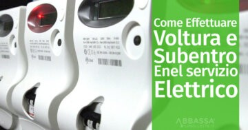 Come effettuare Voltura e Subentro Enel Servizio Elettrico