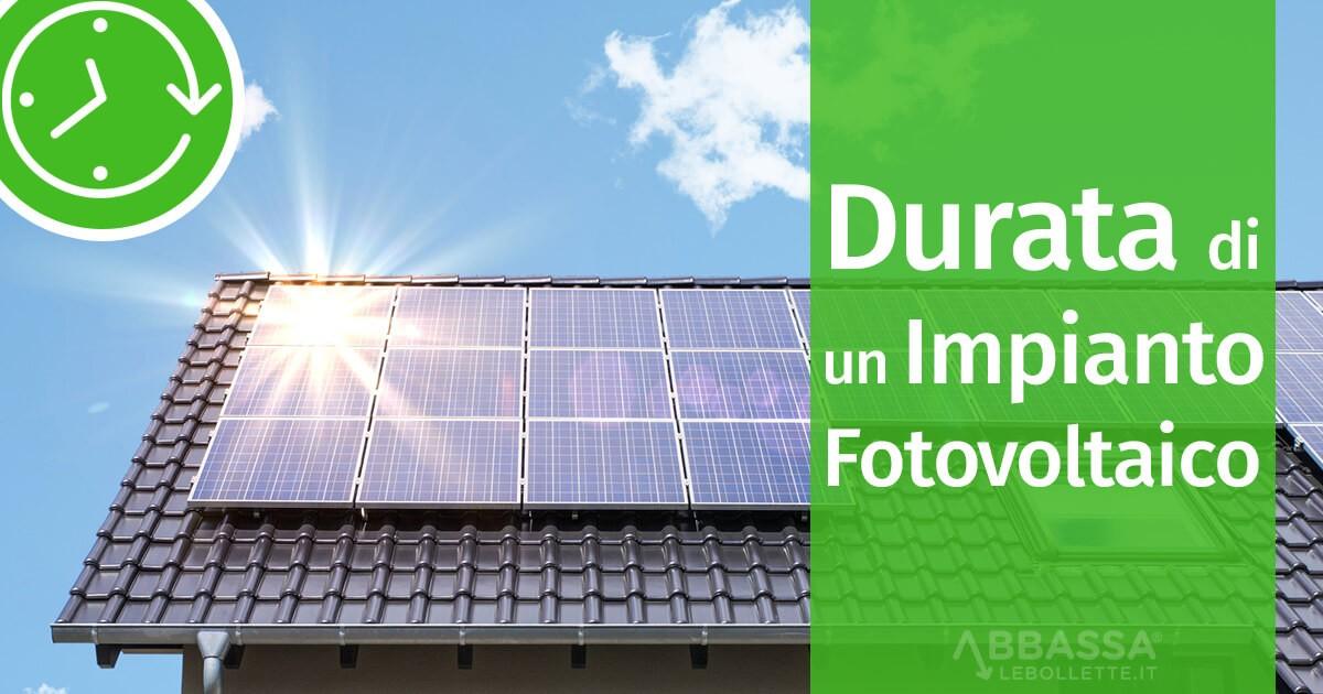 Durata di un Impianto Fotovoltaico