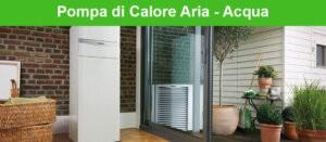 Pompa di calore aria aria vs pompa aria acqua for Costo pompa di calore aria acqua