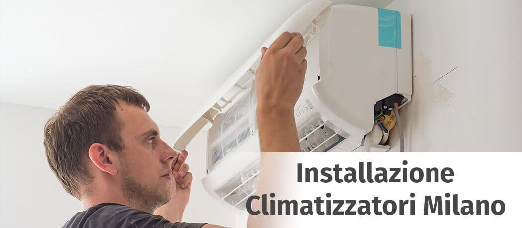 Installazione Climatizzatore a Milano