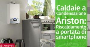 Caldaie a Condensazione Ariston: Riscaldamento a portata di smartphone