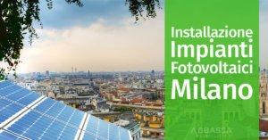 Installazione Impianti Fotovoltaici Milano