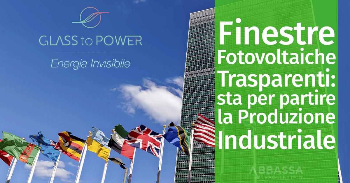 Finestre Fotovoltaiche Trasparenti: sta per partire la Produzione Industriale