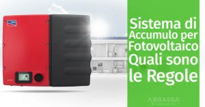 Sistema di Accumulo per Fotovoltaico: Quali sono le Regole