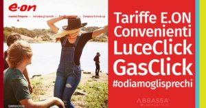 E.ON Tariffe Luce Gas #odiamoglisprechi