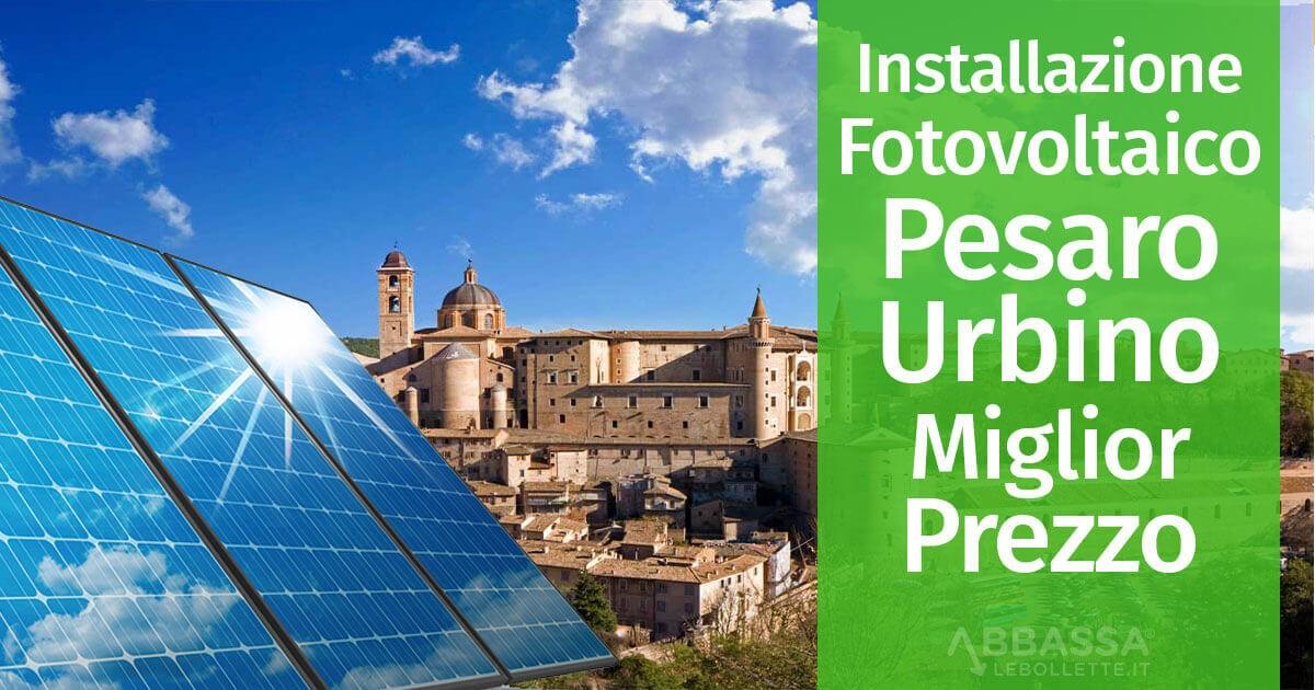 Installazione Impianti Fotovoltaici Pesaro Urbino
