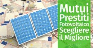 Mutui e Prestiti per il Fotovoltaico