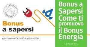 Bonus a Sapersi: Come ti promuovo il Bonus Energia