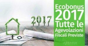 Ecobonus 2017: Tutte le Agevolazioni Fiscali Previste