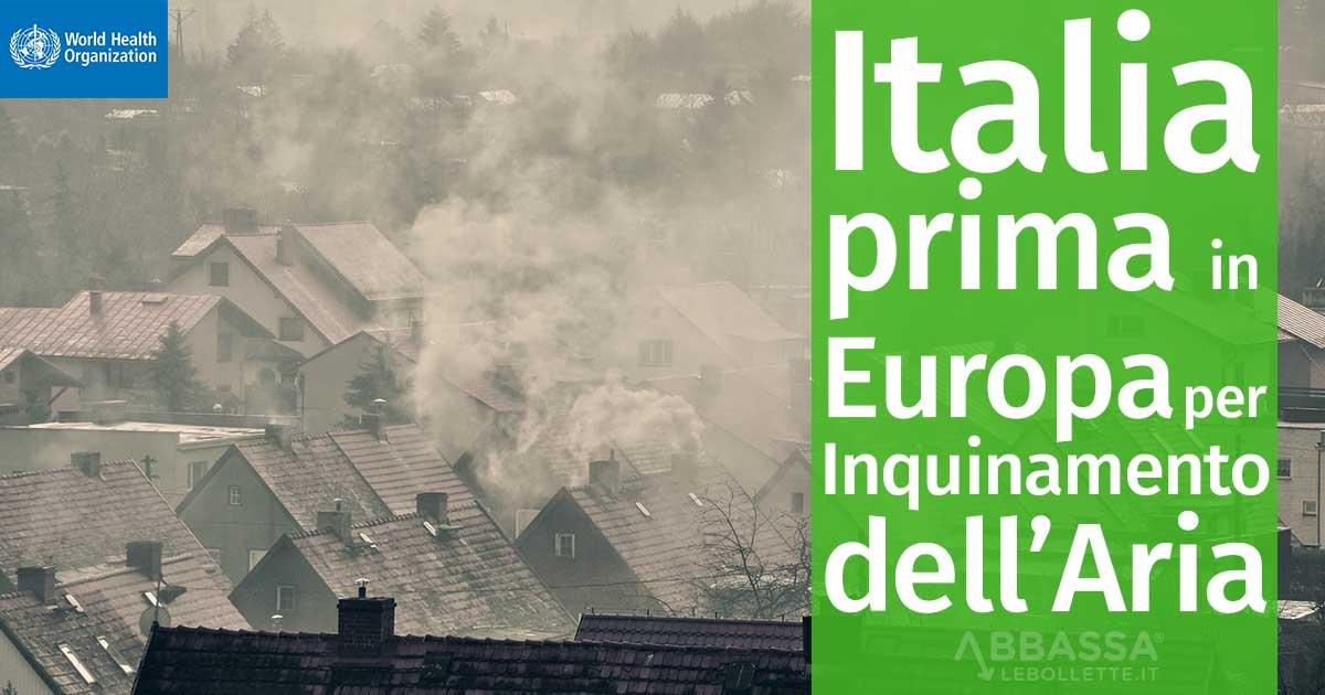 Italia prima in Europa per Inquinamento dell'Aria: la Colpa è di Ognuno di Noi
