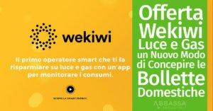 Offerta Wekiwi Luce e Gas: un Nuovo Modo di Concepire le Bollette Domestiche