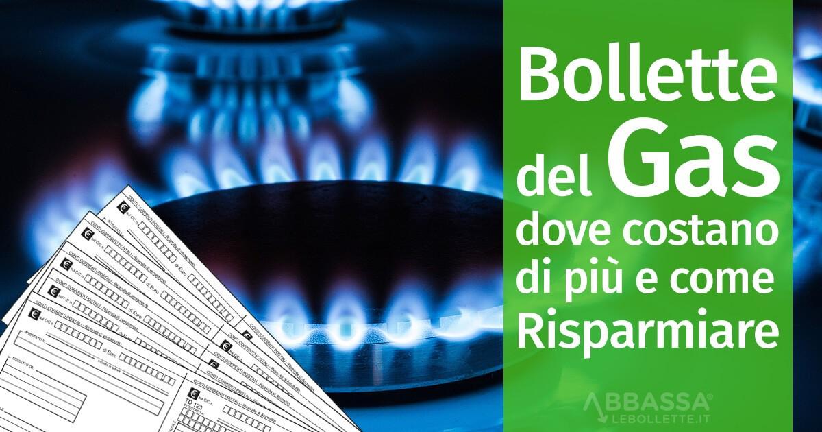 Bollette del Gas: dove costano di più e come risparmiare