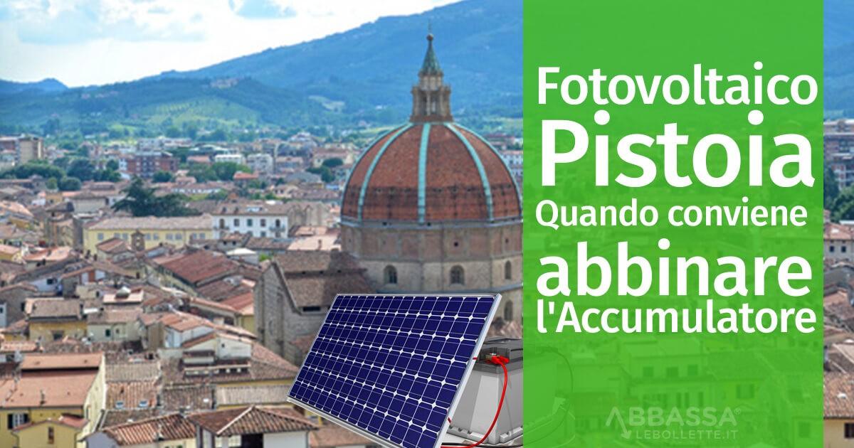 Fotovoltaico Pistoia: Quando conviene abbinare l'Accumulatore
