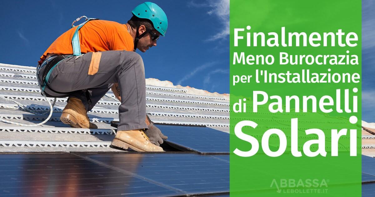 Finalmente Meno Burocrazia per l'Installazione di Pannelli Solari