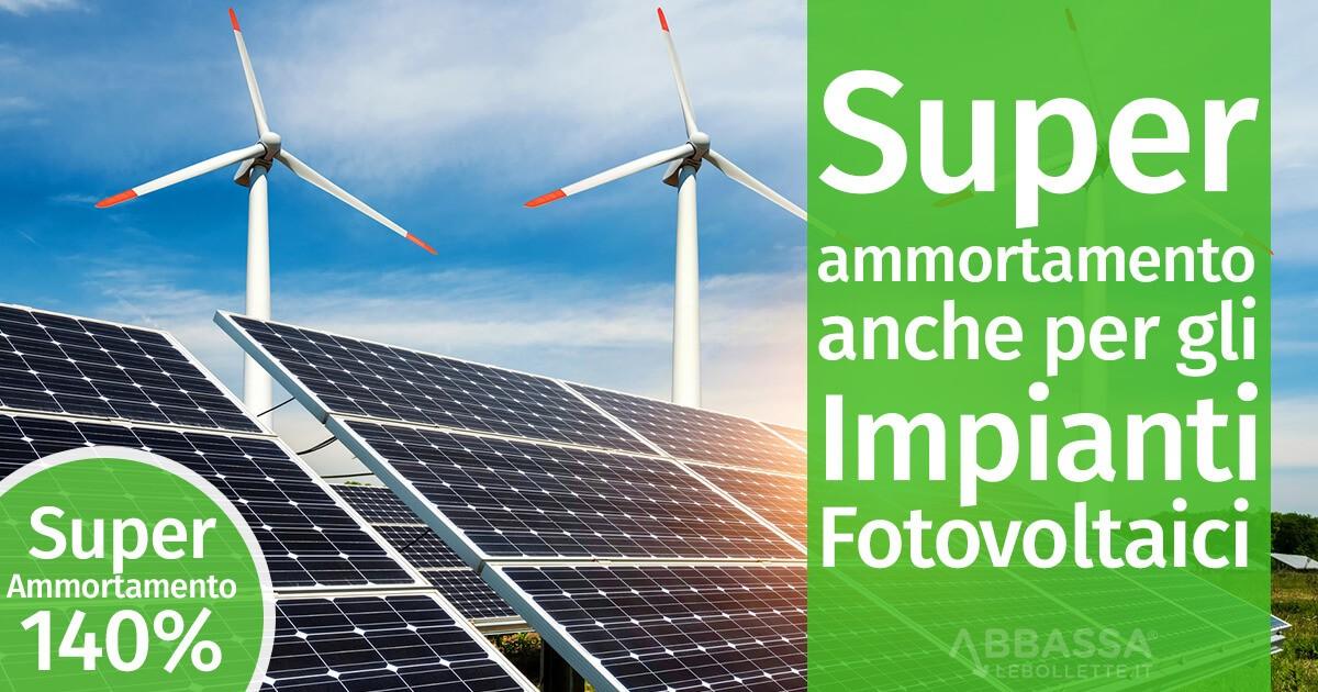 Super ammortamento anche per gli Impianti Fotovoltaici