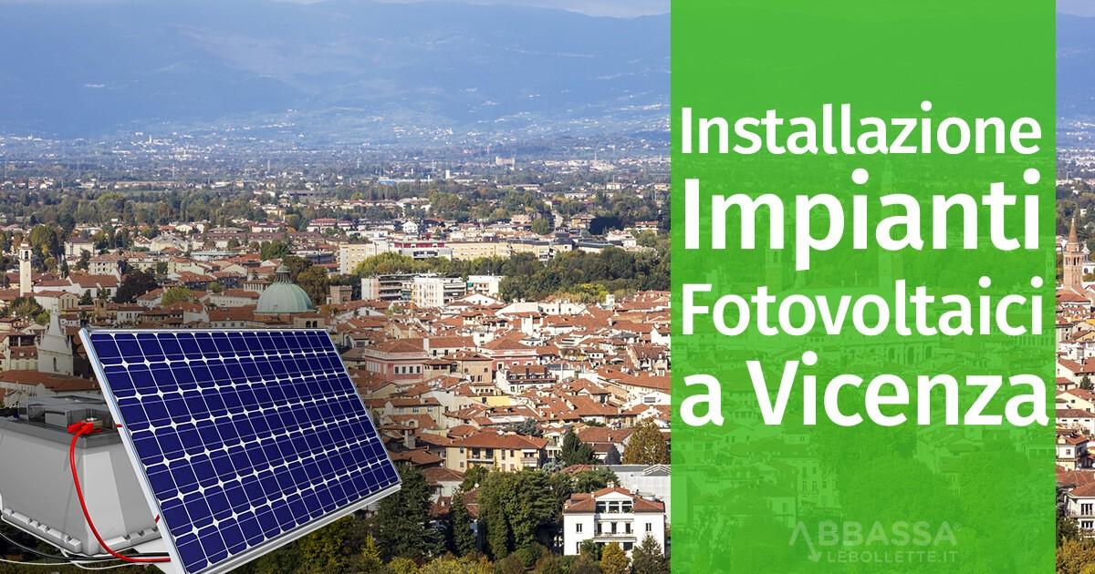 Installazione Impianti Fotovoltaici a Vicenza