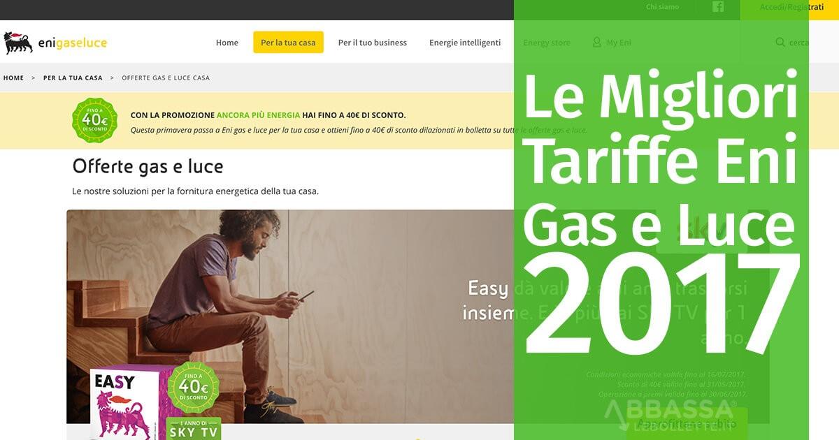 Le Migliori Tariffe Eni Gas e Luce 2017