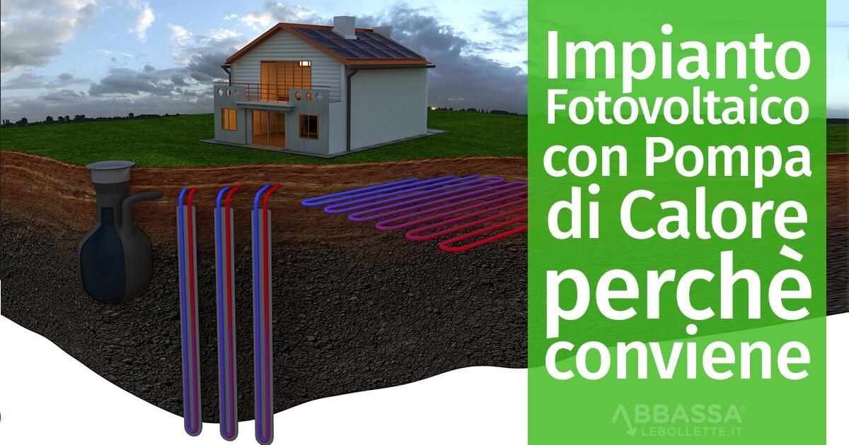 Impianto Fotovoltaico con Pompa di Calore: ecco perchè conviene