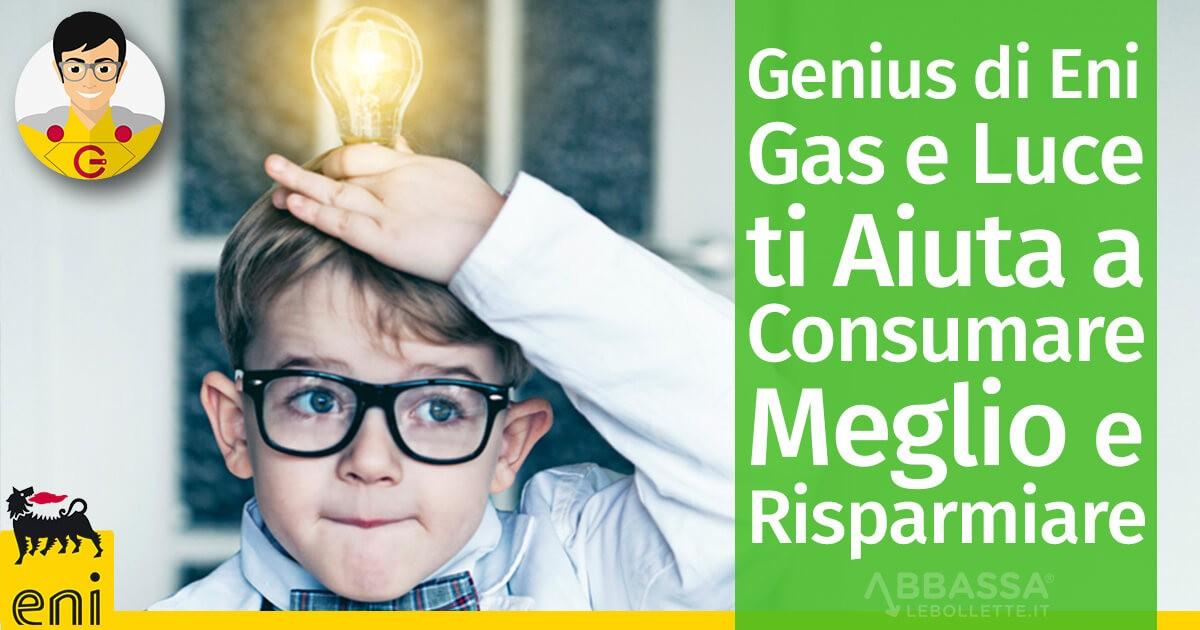 Genius di Eni Gas e Luce ti Aiuta a Consumare Meglio e Risparmiare