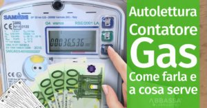 Autolettura Contatore Gas: Come farla e a cosa serve