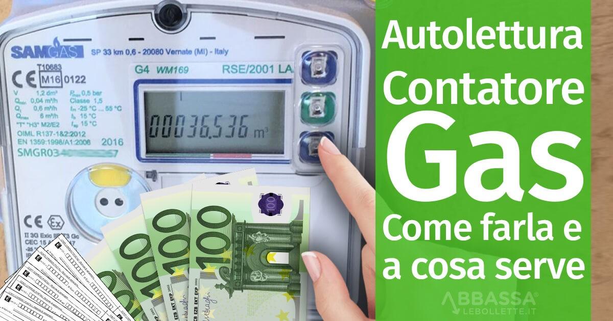 Autolettura Contatore Gas: Come farla e a cosa serve