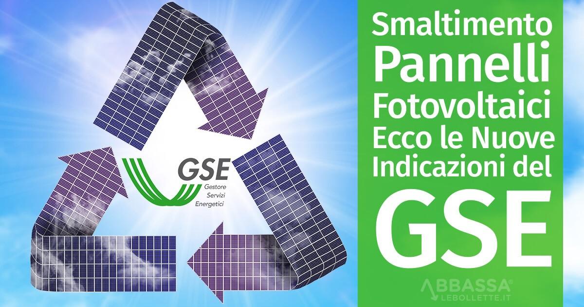 Smaltimento Pannelli Fotovoltaici: Ecco le Nuove Indicazioni del GSE