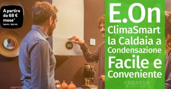 E.On ClimaSmart: la Caldaia a Condensazione Facile e Conveniente