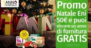 Promo Natale Eni: 50 EUR e puoi vincere un anno di fornitura gratis