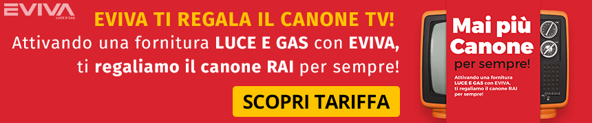 Mai Più Canone in Bolletta: Offerta Luce e Gas Eviva