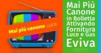 Mai Più Canone in Bolletta Attivando una Fornitura Luce e Gas con Eviva