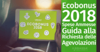 Ecobonus 2018: Spese Ammesse e Guida alla Richiesta delle Agevolazioni