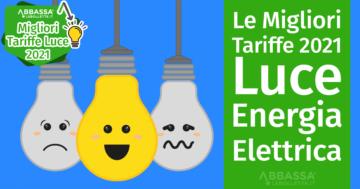 Le Migliori Tariffe 2021 per la Luce e l'Energia Elettrica