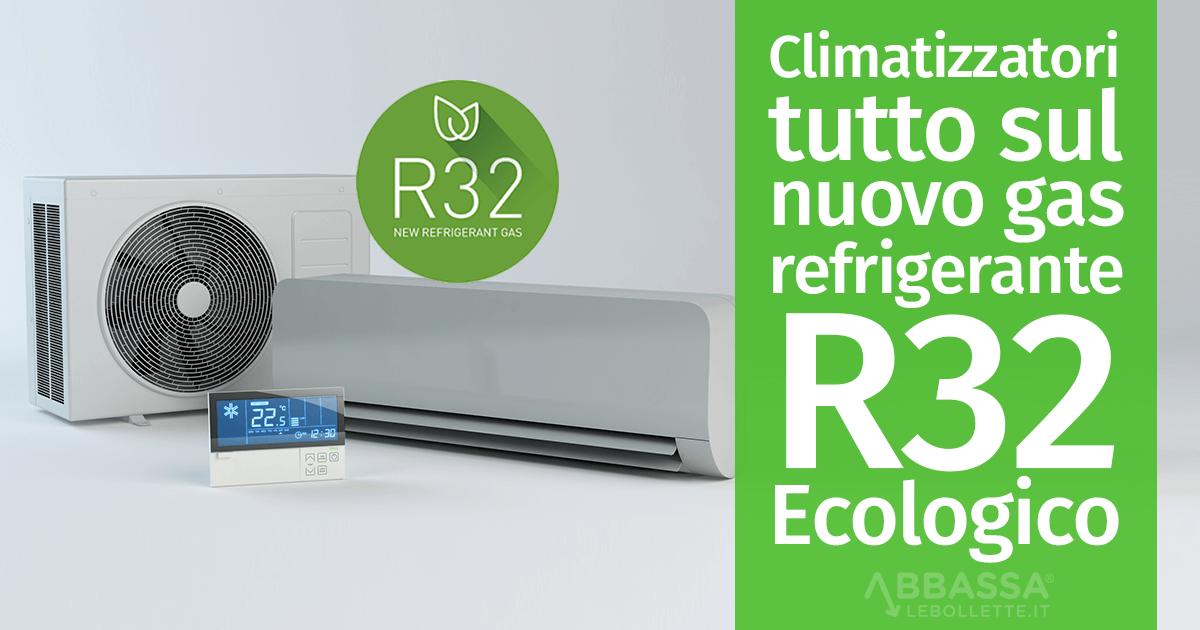 Climatizzatori: tutto sul nuovo gas refrigerante R32 Ecologico