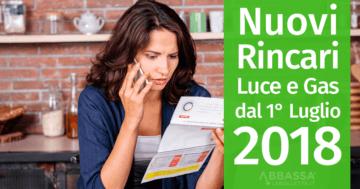Rincari Luce e Gas 2018