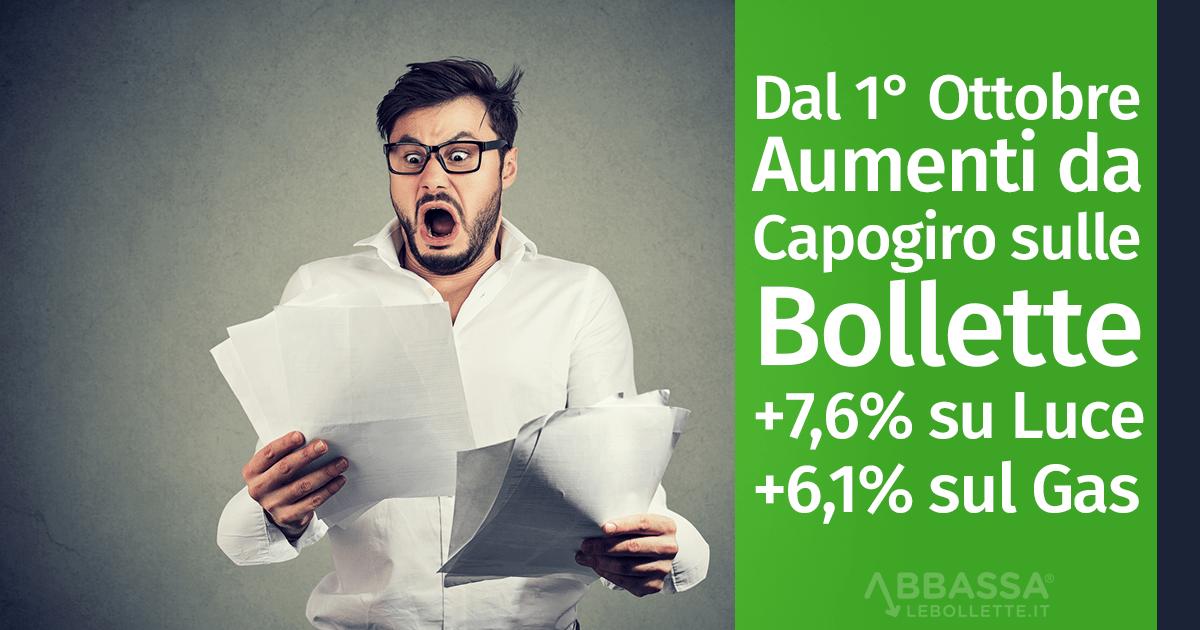 Dal 1° Ottobre Aumenti da Capogiro sulle Bollette: +7,6% su Luce e +6,1% sul Gas