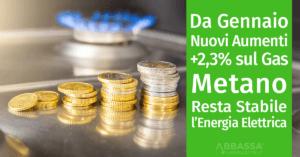 Da Gennaio 2019 nuovi aumenti sulla bolletta del Gas, +2,3%, mentre resta stabile l'Energia Elettrica