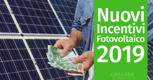 Nuovi Incentivi Fotovoltaico 2019
