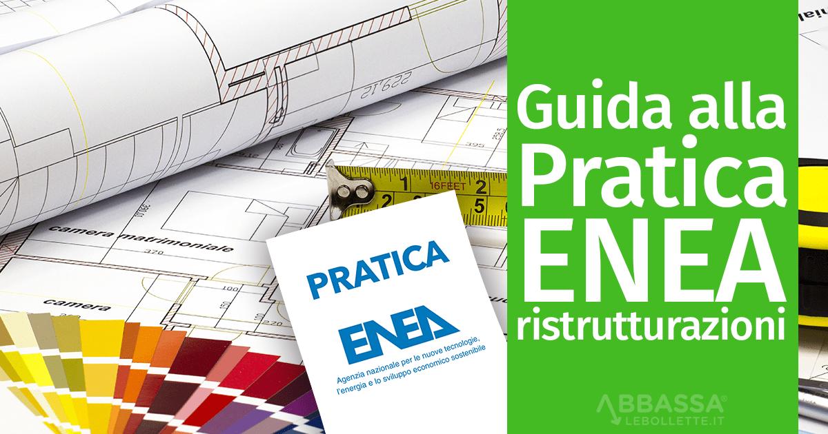 Guida alla Pratica ENEA per le ristrutturazioni