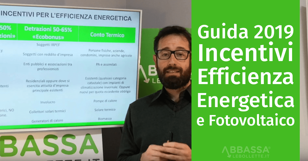Gli Incentivi per l'Efficienza Energetica 2019