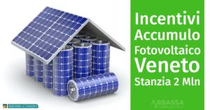 Incentivi per Accumulo Fotovoltaico: il Veneto Stanzia 2 Milioni di Euro