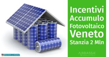 Incentivi Accumulo Fotovoltaico: il Veneto stanzia 2 milioni per batterie residenziali