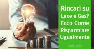 Rincari Luce Gas Ottobre 2019