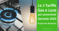 Le 3 Tariffe Gas e Luce Più Convenienti di Gennaio 2020