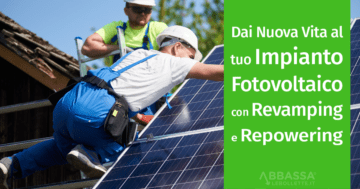 Revamping e Repowering dell'Impianto Fotovoltaico