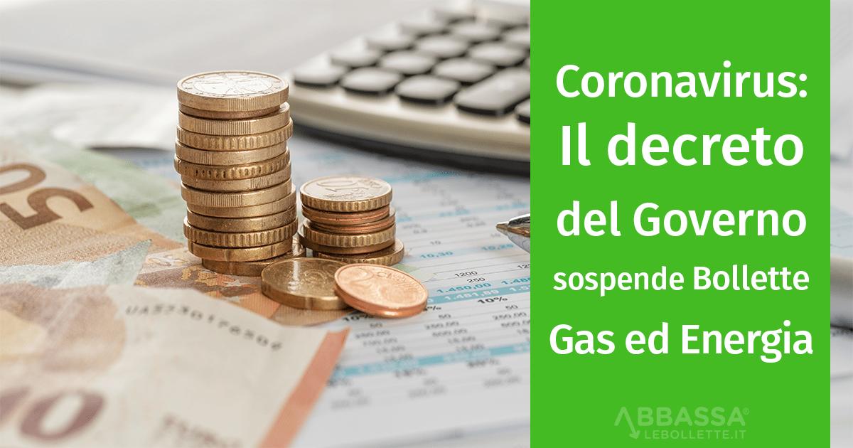 Coronavirus: Il decreto del Governo sospende bollette gas ed energia