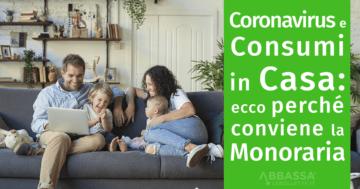 covid19 e consumi in casa: conviene la tariffa monoraria
