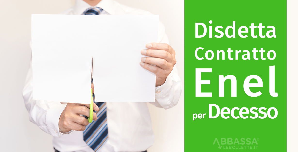 Disdetta contratto Enel per decesso