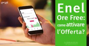 Enel Ore Free: come attivare l'offerta?